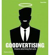 Goodvertising Creative Advertising That Cares